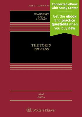 The Torts Process by Douglas A. Kysar