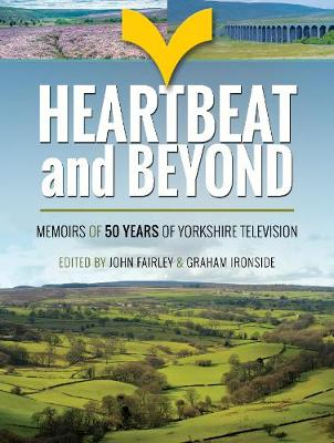 Heartbeat and Beyond by John Fairley