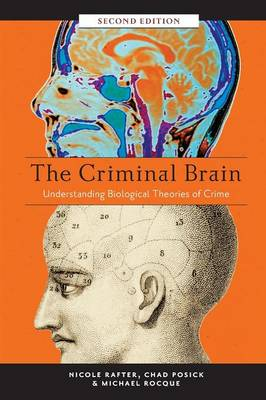 The Criminal Brain, Second Edition by Nicole Rafter