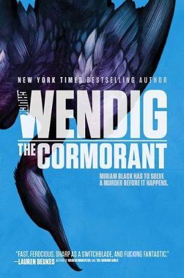 Miriam Black #3: The Cormorant by Chuck Wendig