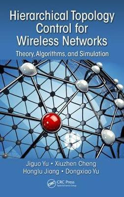 Hierarchical Topology Control for Wireless Networks book