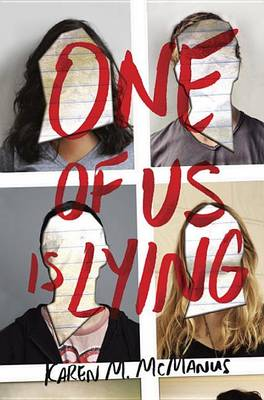 One of Us Is Lying by Karen M McManus