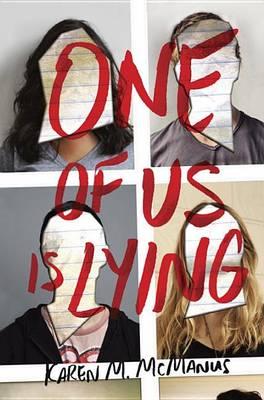 One of Us Is Lying by Karen M McManus