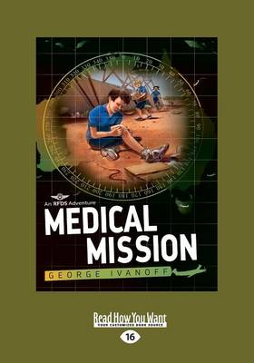 Medical Mission: Royal Flying Doctor Service 3 by George Ivanoff