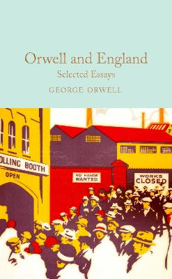 Orwell and England: Selected Essays book