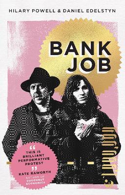 Bank Job by Hilary Powell
