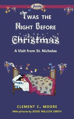 'Twas the Night Before Christmas by Clement Clarke Moore