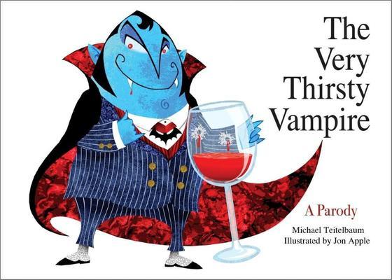 The Very Thirsty Vampire: A Parody by Michael Teitelbaum