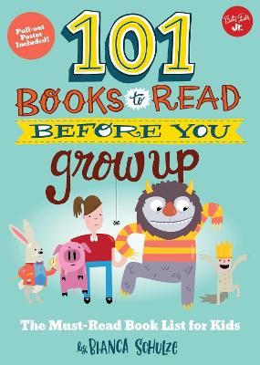 101 Books to Read Before You Grow Up book