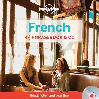 Lonely Planet French Phrasebook and Audio CD by Lonely Planet