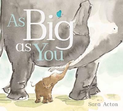 As Big as You book