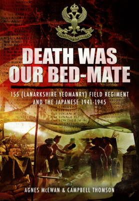 Death Was Our Bedmate by Agnes McEwan