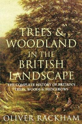 Trees and Woodland in the British Landscape book