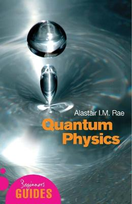 Quantum Physics by Alistair I. M. Rae