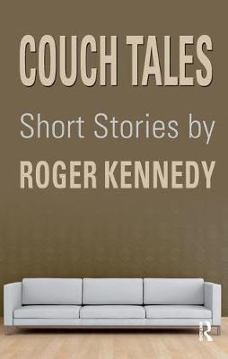 Couch Tales by Roger Kennedy