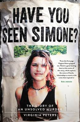 Have You Seen Simone?: The Story Of An Unsolved Murder book