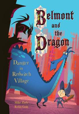 Danger in Redwitch Village by Mike Zarb
