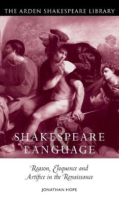 Shakespeare and Language by Jonathan Hope