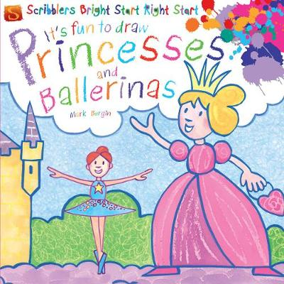 It's Fun To Draw: Princesses And Ballerinas by Mark Bergin