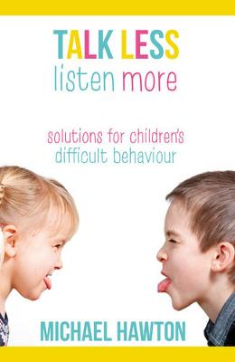 Talk Less, Listen More by Michael Hawton