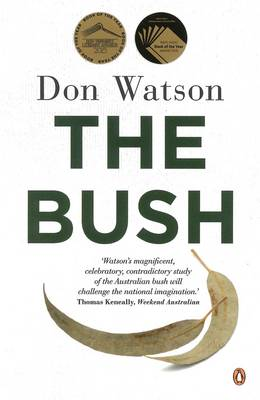 Bush by Don Watson
