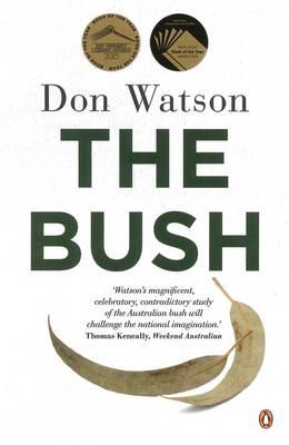 The Bush by Don Watson