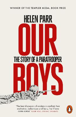 Our Boys: The Story of a Paratrooper by Helen Parr