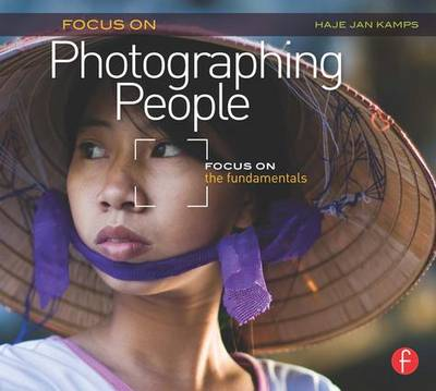 Focus On Photographing People by Haje Jan Kamps