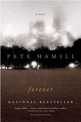 Forever by MR Pete Hamill