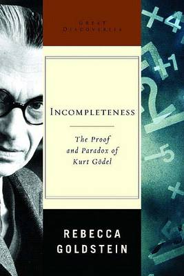 Incompleteness by R. Goldstein