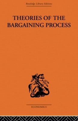 Theories of the Bargaining Process by Alan Coddington