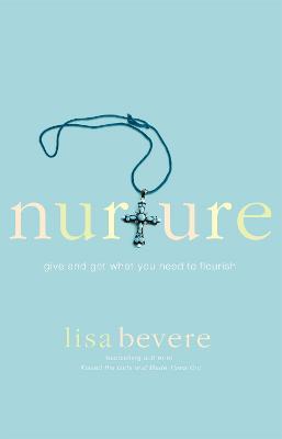 Nurture by Lisa Bevere