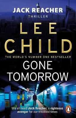 Jack Reacher: #13 Gone Tomorrow book