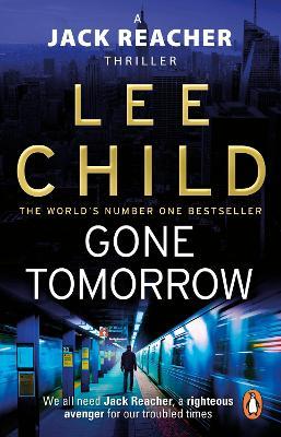 Jack Reacher: #13 Gone Tomorrow book
