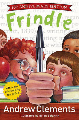 Fridle: 10th Anniversary Edition by Andrew Clements