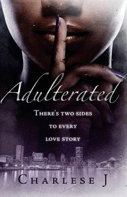 Adulterated by Charlese J