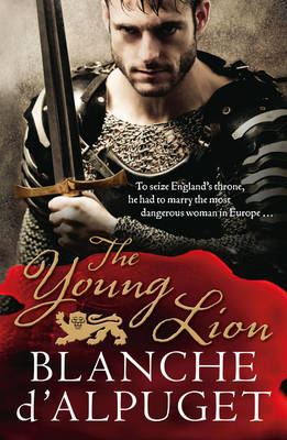 The Young Lion by Blanche D'Alpuget