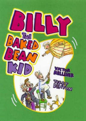 Billy the Baked Bean Kid by Victor Kelleher