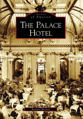 The Palace Hotel by Richard Harned