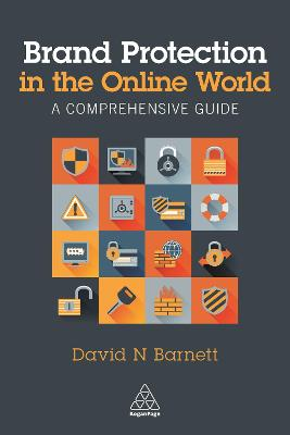 Brand Protection in the Online World by David N. Barnett