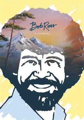"""Bob Ross: A Journal: """"Don't be afraid to go out on a limb, because that's where the fruit is"""" by Bob Ross"""