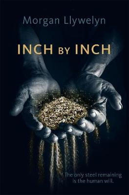 Inch by Inch: Book Two Step by Step by Morgan Llywelyn