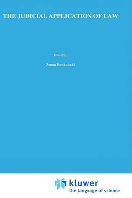 The Judicial Application of Law by Jerzy Wroblewski