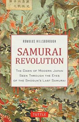 Samurai Revolution by Romulus Hillsborough