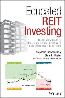 Educated REIT Investing: The Ultimate Guide to Understanding and Investing in Real Estate Investment Trusts by Stephanie Krewson-Kelly