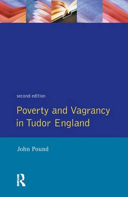Poverty and Vagrancy in Tudor England book