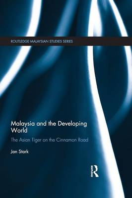 Malaysia and the Developing World by Jan Stark
