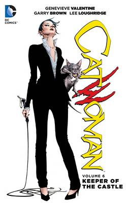 Catwoman Volume 6: Keeper of the Castle TP (The New 52) by Genevieve Valentine