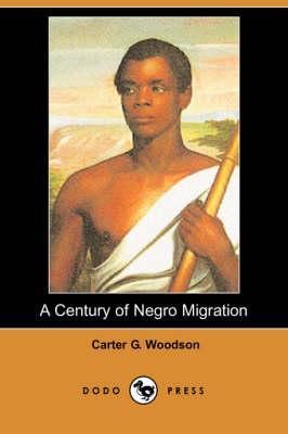 Century of Negro Migration (Dodo Press) book