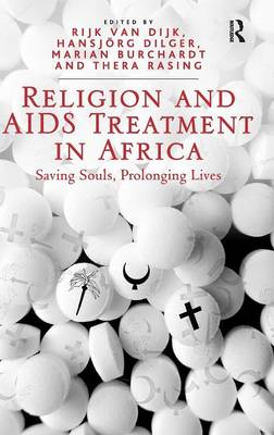 Religion and Aids-Treatment in Africa by Hansjoerg Dilger